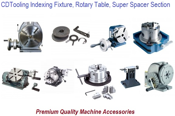 Indexing Fixture, Rotary Table, Super Spacer Section