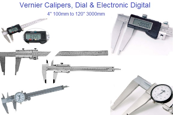 Calipers: Dial, Electronic Digital, Vernier