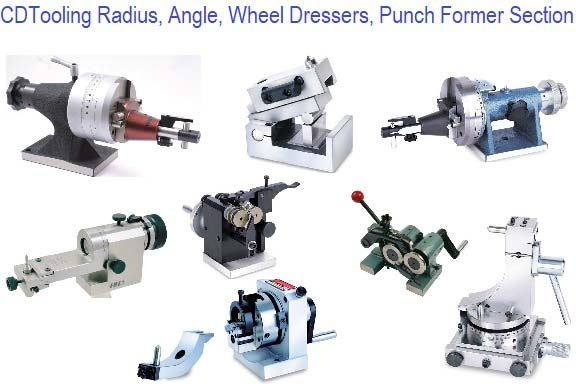 Radius, Angle, Wheel Dressers, Punch Former Section