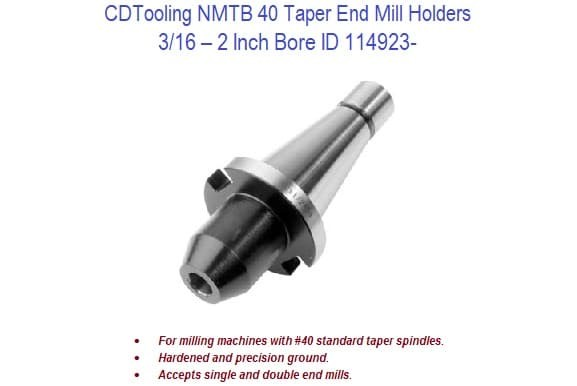 NMTB 40 Taper End Mill Holders 3/16 - 2 Inch Bore ID 114923-