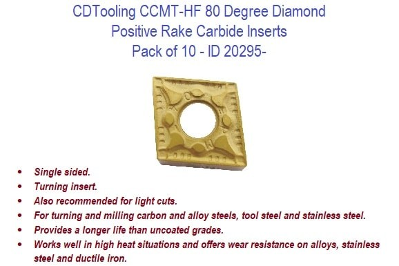 CCMT-HF 80 Degree Diamond - Positive Rake Carbide Inserts - 10 Pack ID 20295-