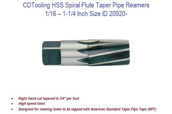 1/16 - 1-1/4 HSS Spiral Flute Taper Pipe Reamers ID 20920-