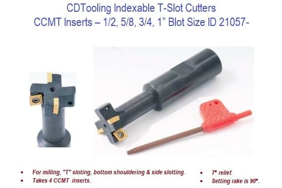 Indexable T-Slot Cutters - CCMT Inserts - 1/2, 5/8, 3/4, 1 Inch Bolt Size ID 21057-