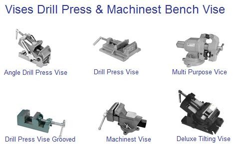 Vise: Drill Press Vises and Machinist Bench Vises
