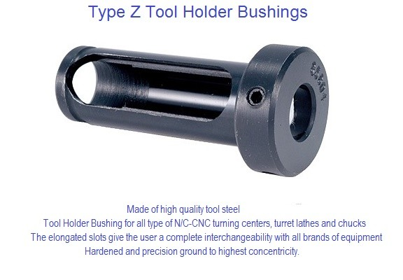 Tool Holder Bushing Style Type Z High Quality Tool Steel ID 808-