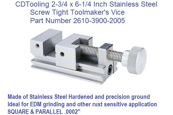 2-3/4 x 6-1/4 Inch Toolmakers Stainless Steel Vise Screw Tight 3900-2005