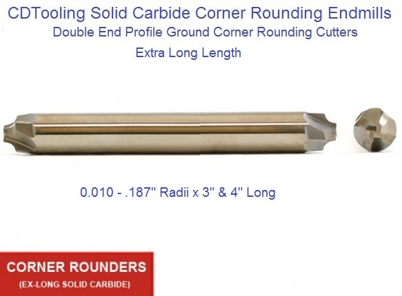 Carbide Corner Rounding End Mills Extra Long  Double End .010 - .187