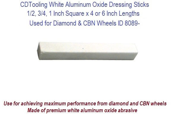 Dressing Sticks For Diamond and CBN Wheels 1/2, 3/4, 1 Inch Square x 4, 6 Inch Lengths ID 8089-