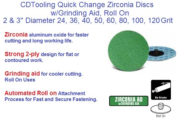 Abrasive Quick Change Disc Zirconia AO w/Grinding Aid Roll On 2