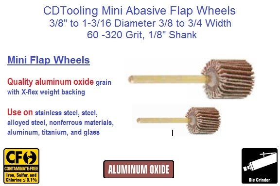 Abrasive Flap Wheel Miniature Sizes 3/8 to 1-3/16 Diameter 3/8 to 3/4 Width, 60- 320 Grit 10 Packs ID 1943-