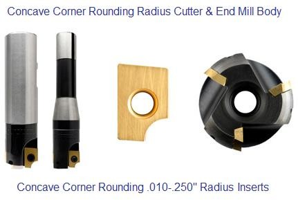 Corner Rounding, End Mill, Indexable, Carbide, Concave Cutter, .010 - .250 Radii