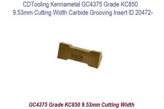 CDTooling Kennametal GC4375 Grade KC850  9.53mm Cutting Width Carbide Grooving Insert ID 20472-