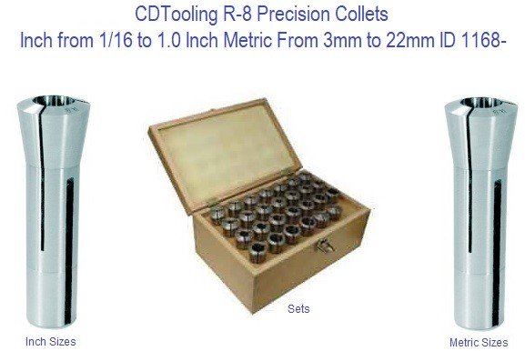R-8 Precision Collets Inch from 1/16 to 1.0 Inch Metric From 3mm to 22mm ID 1168-