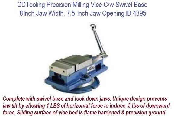8 Inch Jaw Width, 7-1/2 Inch Jaw Opening Precision Milling Vice C/w Swivel Base ID 4395-850-800