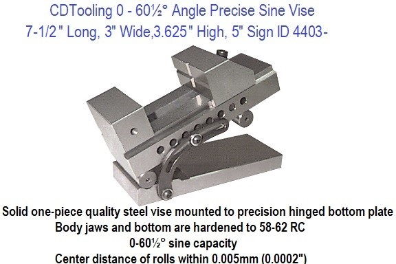 0-60.5 Degree Angle Precision Sine Vise 7.5 Long, 3 Wide, 3-5/8 High, 5 Inch Sign ID 4403-SINE-V5