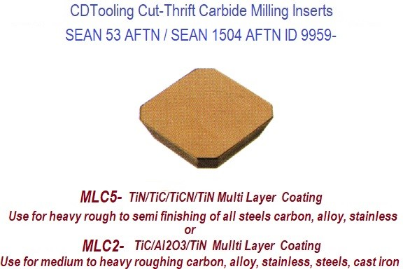 SEAN 53AFTN / SEAN 11504 AFTN Cut-Thrift Multi Layer Coated Carbide Inserts General Purpose Milling 10 Pack ID 9959-