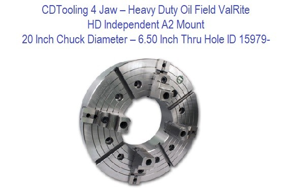 20 Inch Chuck Diameter - 6.50 Inch Thru Hole - 4 Jaw - HD Independent A2 Mount ValRite ID 15979-