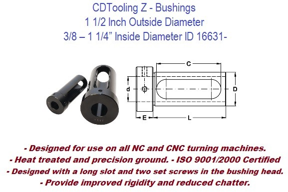 Style Z - 1 1/2 Inch Outside Diameter -  3/8 1/2 5/8 3/4 7/8 1 1-1/4 Inch Inside Diameter  - CNC Bushing ID 16631-