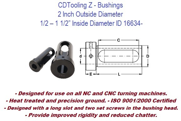 Style Z - 2 Inch Outside Diameter - 1/2 3/4 7/8 1 1-1/4 1-1/2 Inch Inside Diameter  - CNC Bushing ID 16634-