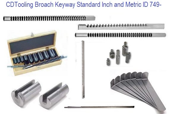 Keyway Broach 1/16 to 1-1/2 Inch, 2.0mm to 26.0mm Metric, Standard Sizes ID 749-