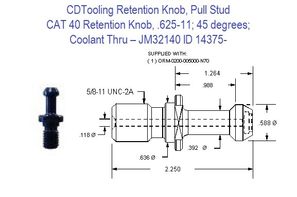 Retention Knob, Pull Stud, CAT40, 625-11, 45 degrees, Coolant Thru JM32140 ID 14375-