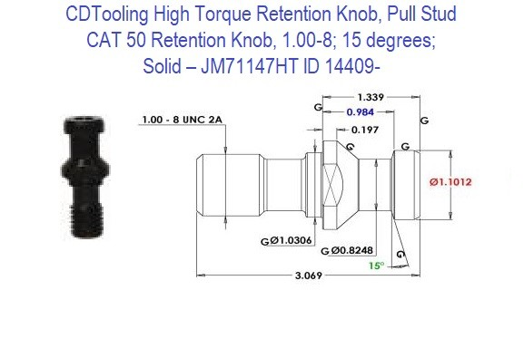 High Torque Retention Knob, Pull Stud, CAT50, 1.00-8, 15 degrees, Solid JM71147HT ID 14409-