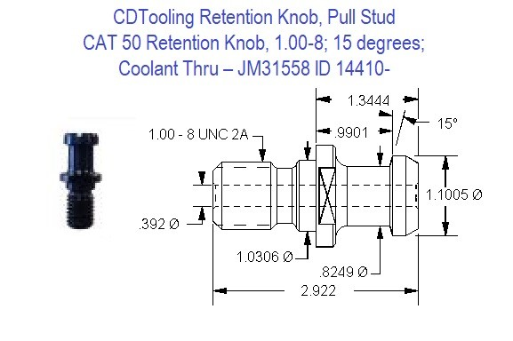 Retention Knob, Pull Stud, CAT50, 1.00-8, 15 degrees, Coolant Thru JM31558 ID 14410-