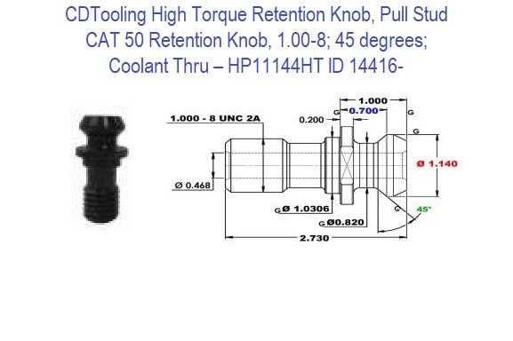 High Torque Retention Knob, Pull Stud, CAT50, 1.00-8, 45 degrees, Coolant Thru HP11144HT ID 14416-