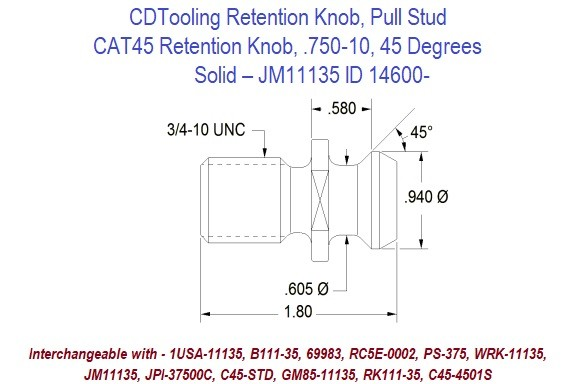 Retention Knob, Pull Stud, CAT45, .750-10, 45 Degrees, Solid  JM11135 ID 14600-