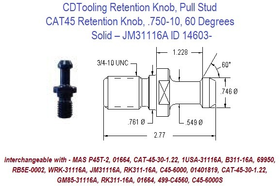 Retention Knob, Pull Stud, CAT45, .750-10, 60 Degrees, Solid  JM31116A ID 14603-