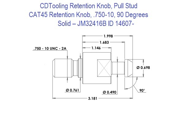 Retention Knob, Pull Stud, CAT45, .750-10, 90 Degrees, Solid  JM32416B ID 14607-