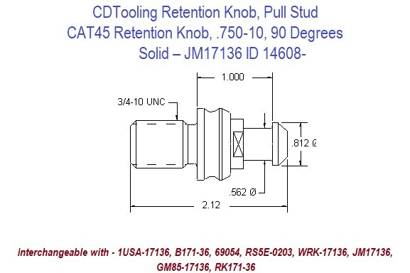 Retention Knob, Pull Stud, CAT45, .750-10, 90 Degrees, Solid  JM17136 ID 14608-