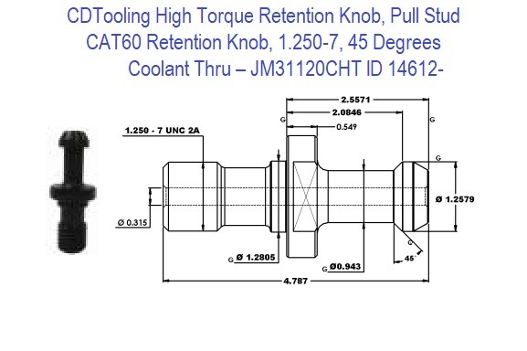 High Torque Retention Knob, Pull Stud, CAT60, 1.250-7, 45 Degrees, Coolant Thru  JM31120CHT ID 14612-