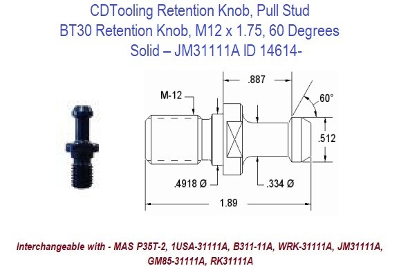 Retention Knob, Pull Stud, BT30, M12 x 1.75, 60 Degrees, Solid  JM31111A ID 14614-
