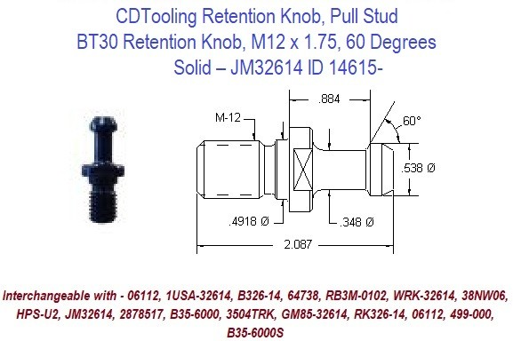 Retention Knob, Pull Stud, BT30, M12 x 1.75, 60 Degrees, Solid  JM32614 ID 14615-