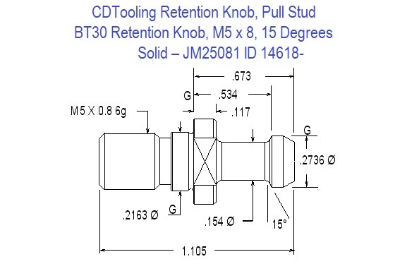 Retention Knob, Pull Stud, BT30, M5 x 8, 15 Degrees, Solid  JM25081 ID 14618-