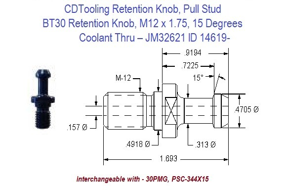 Retention Knob, Pull Stud, BT30, M12 x 1.75, 15 Degrees, Coolant Thru  JM32621 ID 14619-