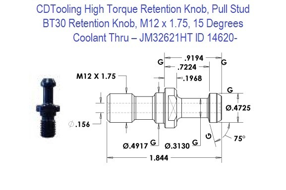 High Torque Retention Knob, Pull Stud, BT30, M12 x 1.75, 15 Degrees, Coolant Thru  JM32621HT ID 14620-