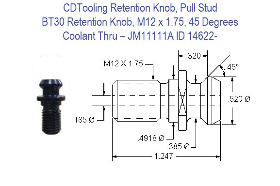 Retention Knob, Pull Stud, BT30, M12 x 1.75, 45 Degrees, Coolant Thru  JM11111A ID 14622-
