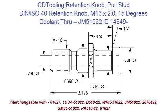 Retention Knob, Pull Stud; DIN/ISO 40, M16 x 2.0, 15 Degrees, Coolant Thru  JM51022 ID 14649-