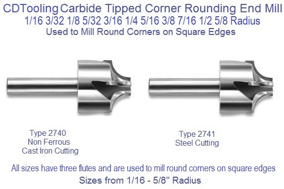 Corner Rounding End Mills Carbide Tipped Radius Sizes 1/16 3/32 1/8 5/32 3/16 1/4 5/16 3/8 7/16 1/2 5/8 Type 2740, 2741 ID 1065-