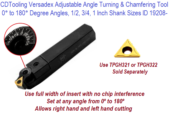 Versadex 0  to 180 Adjustable Angle Turning and Chamfering Tool .750, 1, 1.25 Shank Sizes ID 19208-