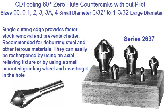 Zero Flute Countersinks 60 Degree Included Angle, Style 543 Sizes 00,0,1,2,3,3A,4 Series 2637