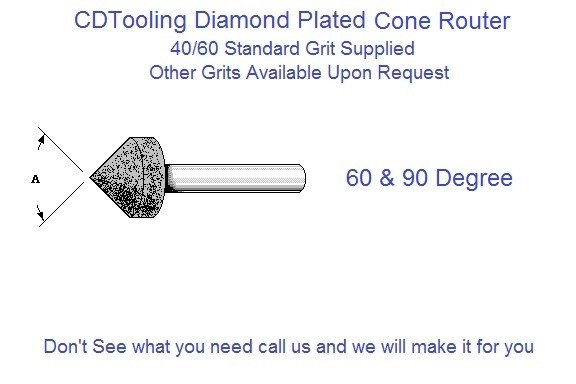 Diamond Plated Cone Router .125 .250 .375 .500 .625 .750 1.00 40/60 Grit