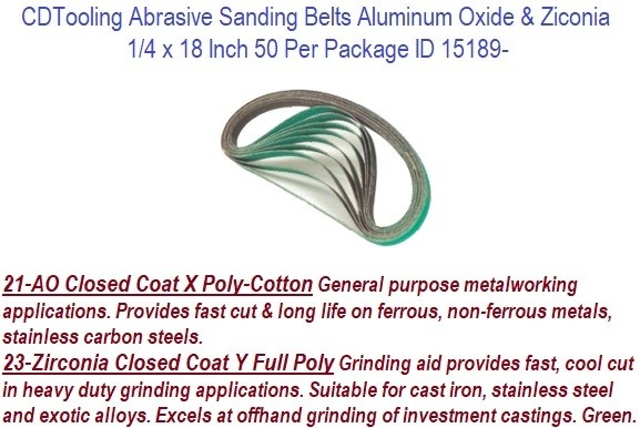 1/4 x 18 Inch  Aluminum Oxide, Surface Conditioning, Zirconia Abrasive Sanding Belts ID 15189-