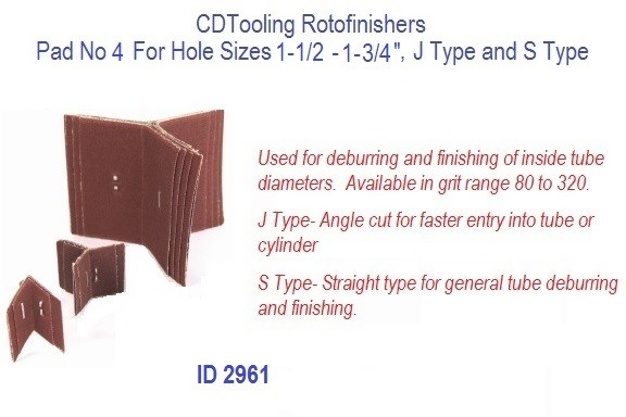 Rotofinishers Pad No 4 For Hole Sizes 1-1/2 - 1-3/4, J Type and S Type, ID 2961