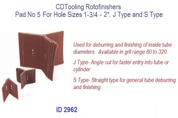 Rotofinishers Pad No 5 For Hole Sizes 1-3/4 - 2, J Type and S Type, ID 2962