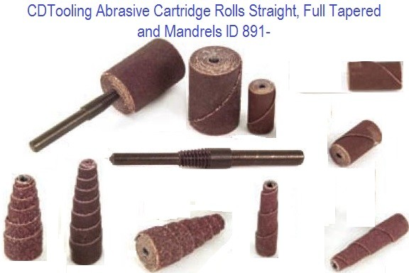 Abrasive Cartridge Rolls Straight, Full Tapered and Mandrels ID 891-