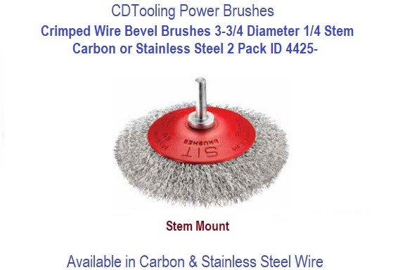 Crimped Wire Bevel Brushes 3-3/4 Diameter 1/4 Stem, Carbon or Stainless Steel 12 Pack ID 4425-