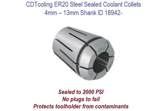 ER20 Steel Sealed Coolant Collets - 4mm - 13mm  ID 18942-